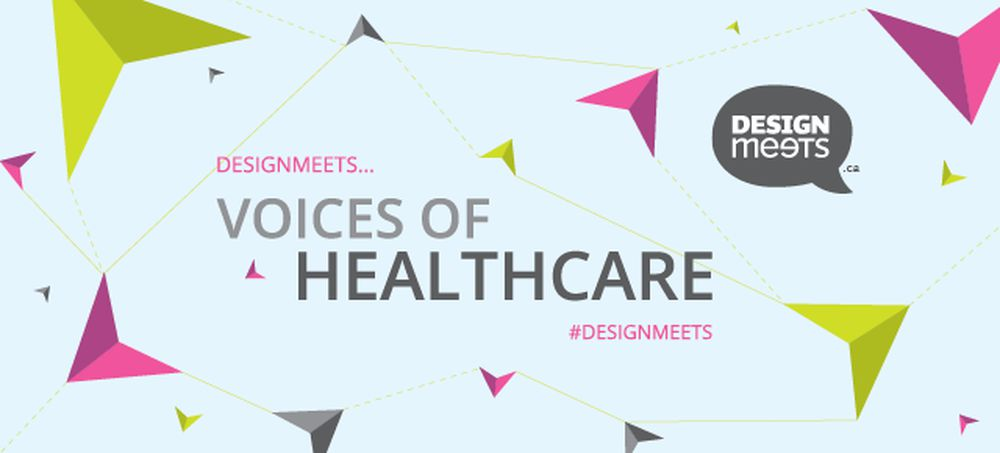 Design­Meets: Voices of Health­care