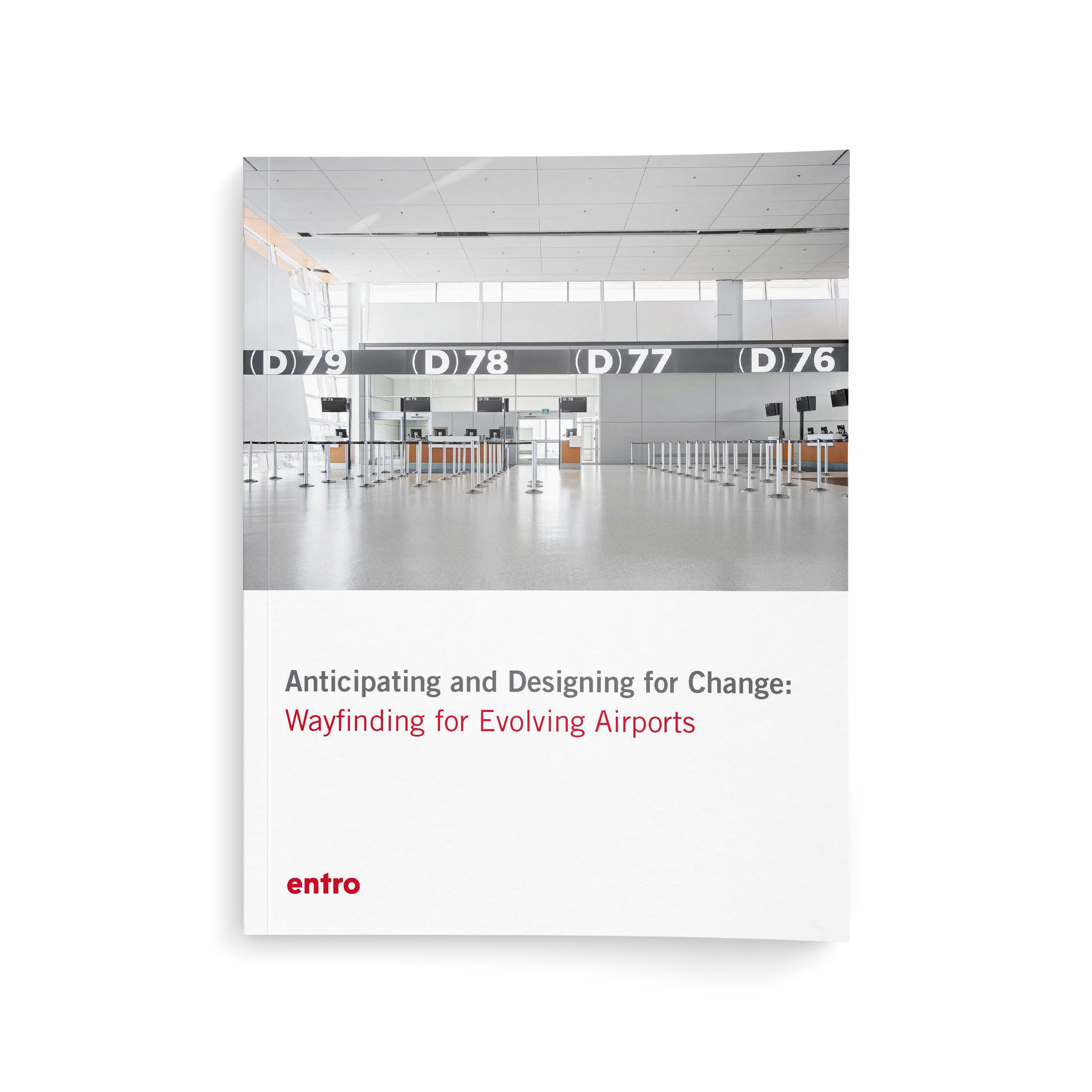 Anticipating and Designing for Change – Wayfinding for Evolving Airports